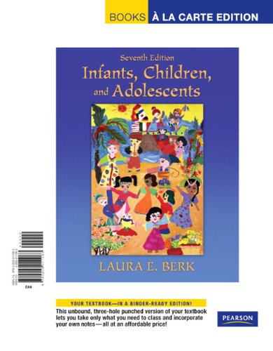 9780205011063: Infants, Children, and Adolescents, Books a la Carte Edition (7th Edition)
