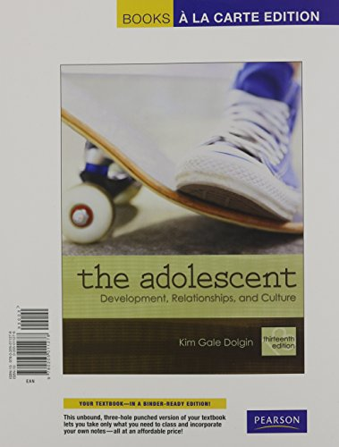 The Adolescent: Development, Relationships, and Culture, Books: Kim Gale Dolgin
