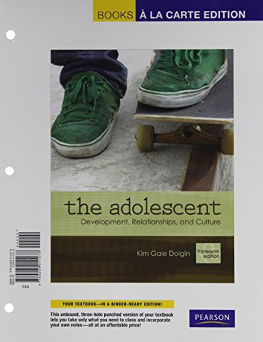 9780205012268: The Adolescent: Development, Relationships, and Culture: Books a La Carte Edition