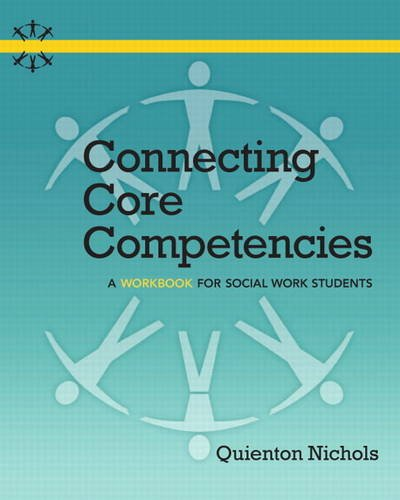 9780205012466: Connecting Core Competencies: A Workbook for Social Work Students