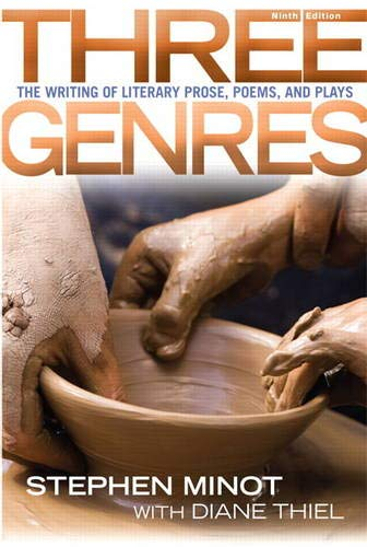 9780205012756: Three Genres: The Writing of Literary Prose, Poems and Plays (9th Edition)