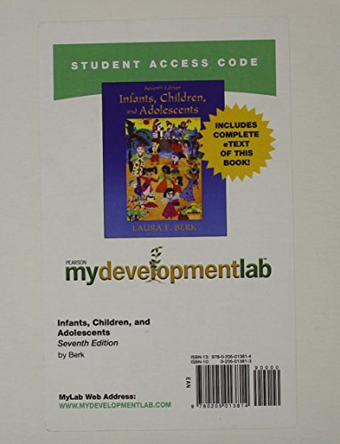 9780205013814: MyDevelopmentLab with Pearson eText -- Standalone Access Card -- for Infants, Children, and Adolescents (7th Edition)