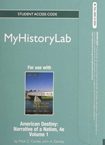 9780205014101: NEW MyHistoryLab Student Access Code Card for American Destiny: Narrative of a Nation, Volume 1 (standalone) (4th Edition)