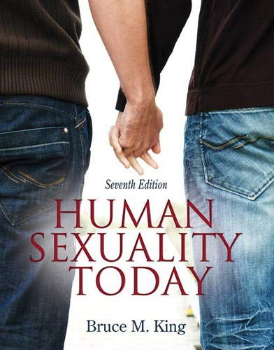 Human Sexuality Today (7th Edition): King, Bruce M.