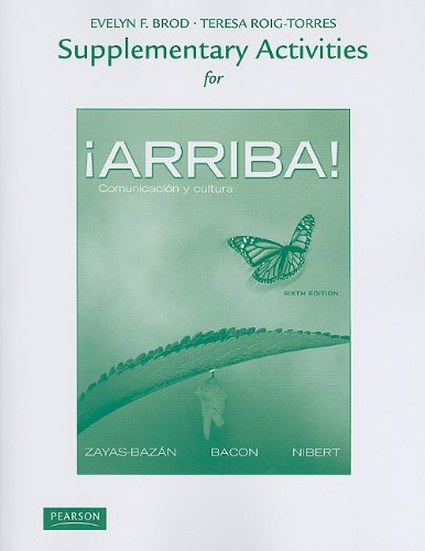 Supplementary Activities for Arriba! : Comunicaci¢n y: Teresa Roig-Torres and
