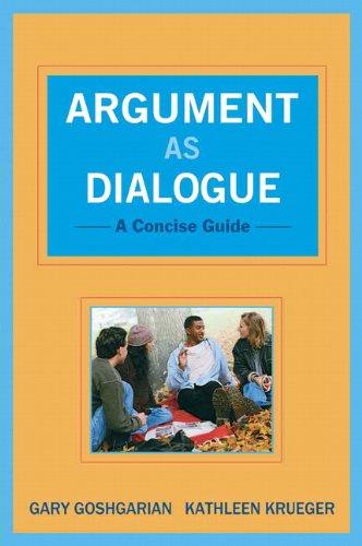 9780205019120: Argument as Dialogue: A Concise Guide