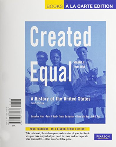 9780205019816: Created Equal: A History of the United States, Volume 2 (from 1865), Books a la Carte Plus MyHistoryLab -- Access Card Package (3rd Edition)