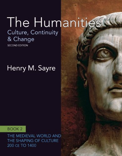 9780205020034: The Humanities: Culture, Continuity and Change, Book 2: 200 CE to 1400 (2nd Edition) (Humanities: Culture, Continuity & Change)