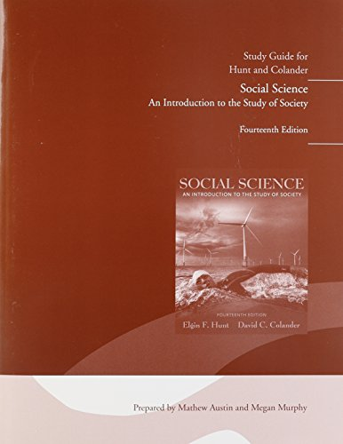 Study Guide for Social Science: An Introduction: Elgin F. Hunt,