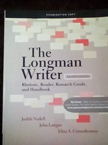 9780205020782: The Longman Writer Rhetoric, Reader, Research Guide, and Handbook