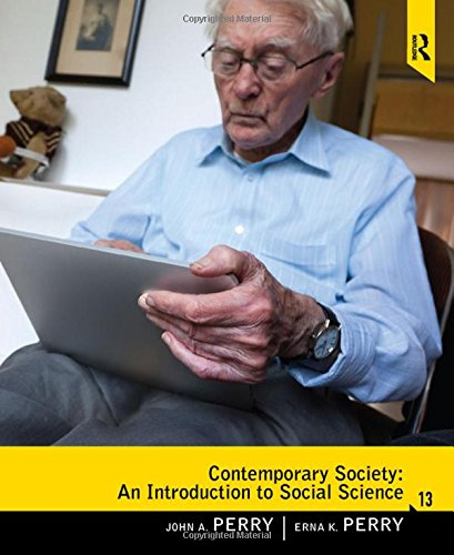Contemporary Society: An Introduction to Social Science: Perry, John A;
