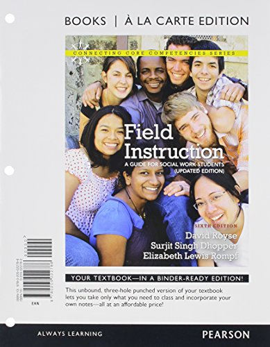 9780205021741: Field Instruction: A Guide for Social Work Students, Updated Edition, Books a la Carte Plus MySocialWorkLab with eText -- Access Card Package (6th Edition) (Connecting Core Competencies)