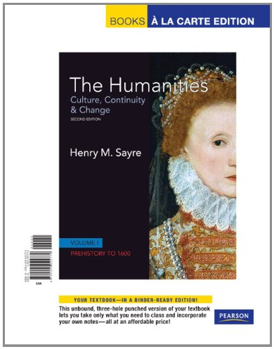 9780205022779: The Humanities: Culture, Continuity and Change, Volume I: Prehistory to 1600, Books a la Carte Edition (2nd Edition)
