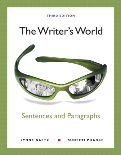 The Writer's World: Sentences and Paragraphs: Lynne Gaetz