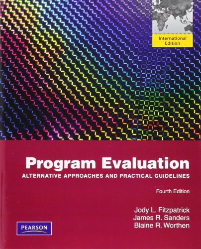 9780205027347: Program Evaluation: Alternative Approaches and Practical Guidelines
