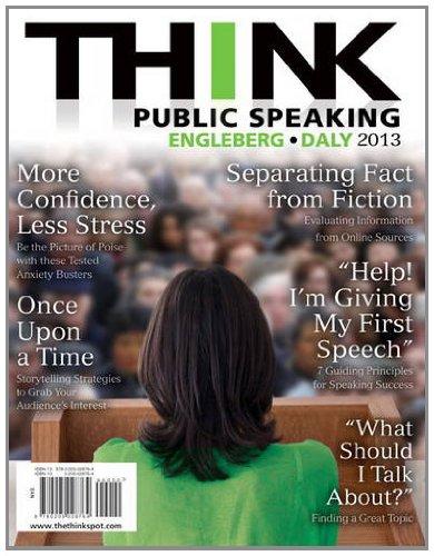 THINK Public Speaking: Engleberg, Isa N.,