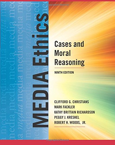 9780205029044: Media Ethics: Cases and Moral Reasoning