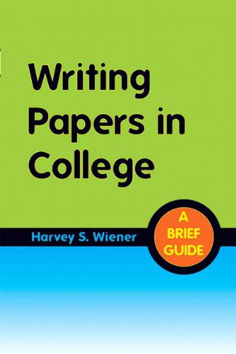 Writing Papers in College: A Brief Guide (020502906X) by Harvey S. Wiener