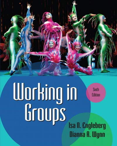 9780205029372: Working in Groups (6th Edition)