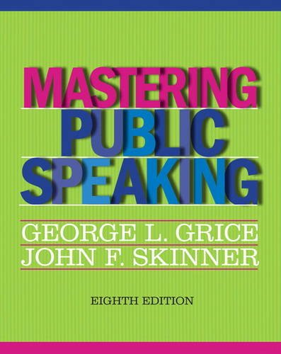 9780205029396: Mastering Public Speaking (8th Edition)