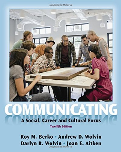 9780205029419: Communicating: A Social, Career, and Cultural Focus