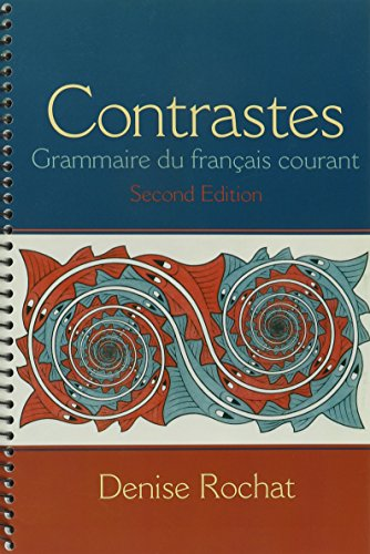 9780205030125: Contrastes: Grammaire du français courant with Workbook and Oxford Dictionary (2nd Edition)