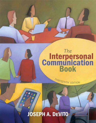 9780205031085: The Interpersonal Communication Book (13th Edition)
