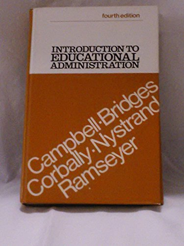 Introduction to educational administration: Roald F. Campbell