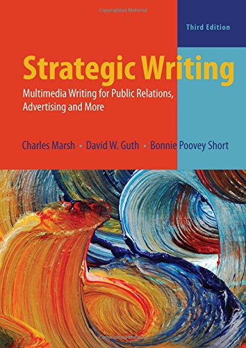 9780205031979: Strategic Writing: Multimedia Writing for Public Relations, Advertising, and More
