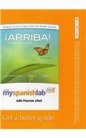 MySpanishLab with Pearson eText -- Access Card -- for ¡Arriba!: Comunicacíon y cultura (multi ...