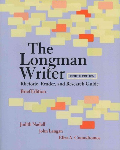The Longman Writer: Rhetoric, Reader, and Research Guide, Brief Edition with MyCompLab and Pearson ...