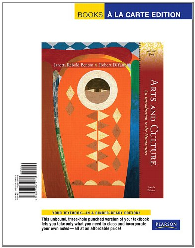 Arts and Culture: An Introduction to the: Benton, Janetta ReboldDiYanni,