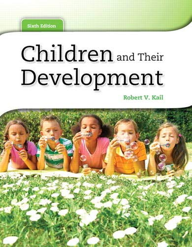 9780205034949: Children and Their Development (6th Edition)