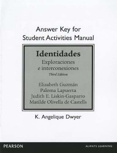 9780205036219: Answer Key for the Student Activities Manual for Identidades: Exploraciones e interconexiones
