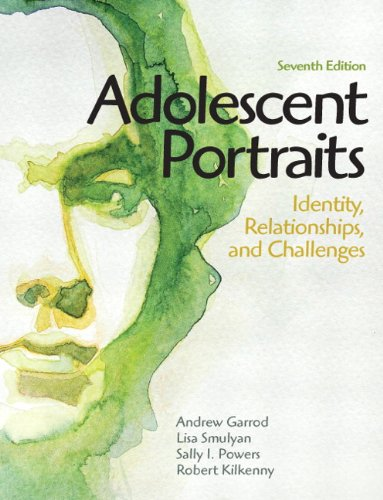 9780205036233: Adolescent Portraits: Identity, Relationships, and Challenges (7th Edition)