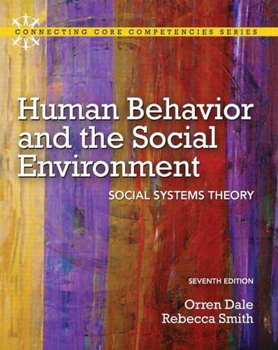 9780205036486: Human Behavior and the Social Environment: Social Systems Theory (7th Edition) (Connecting Core Competencies)