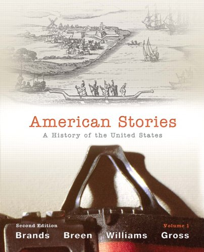 9780205036561: American Stories: A History of the United States, Volume 1 (2nd Edition)