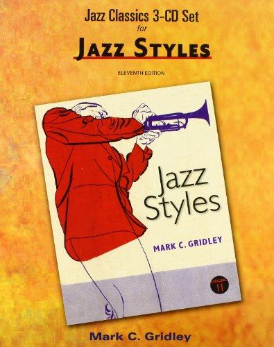 Jazz Classics CD Set (3 CD s) for Jazz Styles: Mark C. Gridley