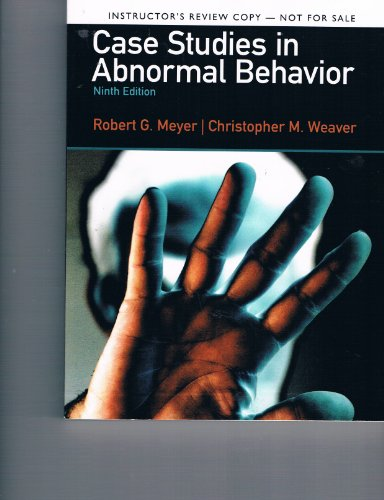 Case Studies in Abnormal Behavior (Instructor's Review Copy, Ninth Edition, 2013): Robert ...