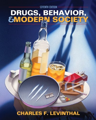 9780205037261: Drugs, Behavior, and Modern Society (7th Edition)