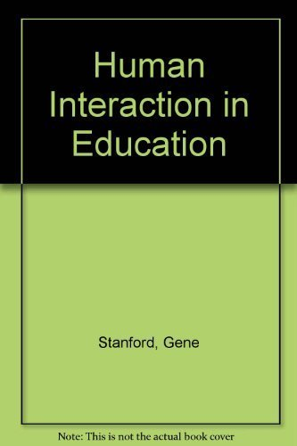 Human Interaction in Education: Stanford, Gene, Roark,