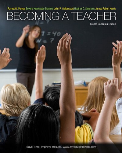 9780205041671: Becoming a Teacher, Fourth Canadian Edition with MyEducationLab (4th Edition)