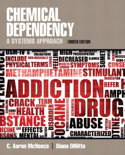 Chemical Dependency: A Systems Approach Plus MySearchLab -- Access Card Package (4th Edition): ...