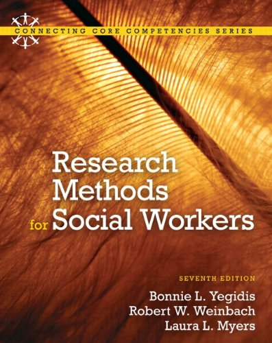 9780205042456: Research Methods for Social Workers Plus MySocialWorkLab with eText -- Access Card Package (7th Edition) (Connecting Core Competencies)