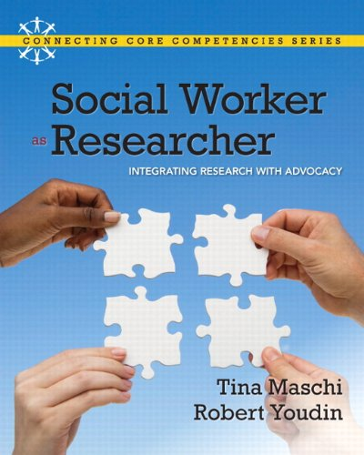9780205042531: Social Worker as Researcher: Integrating Research with Advocacy Plus MySocialWorkLab with eText -- Access Card Package (Connecting Core Competencies)