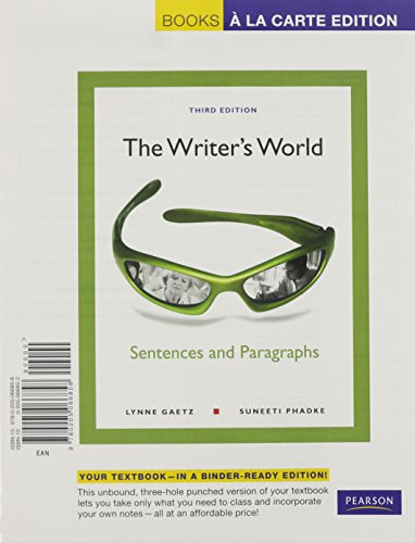 The Writer's World: Sentences and Paragraphs, Books a la Carte Plus MyWritingLab -- Access Card Package (3rd Edition) (0205043356) by Lynne Gaetz; Suneeti Phadke
