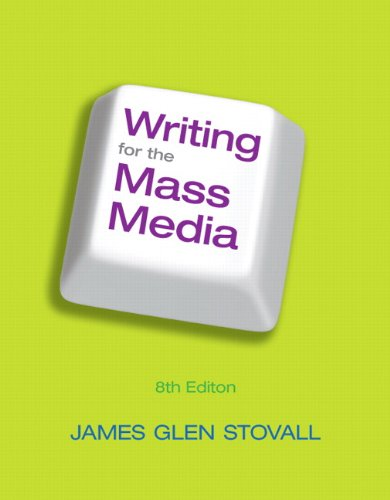 9780205043446: Writing for the Mass Media (8th Edition)