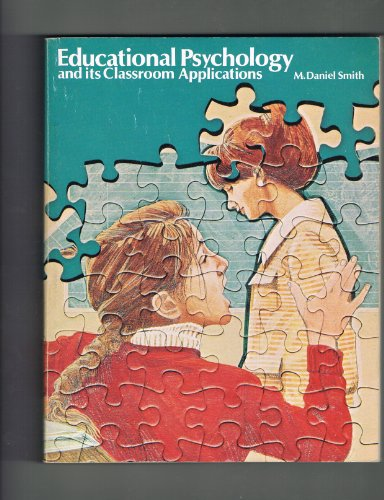 9780205045396: Educational Psychology: Its Classroom Applications