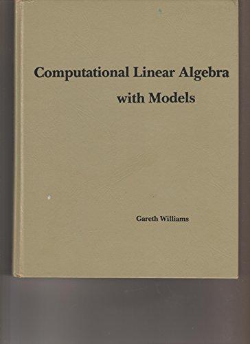 9780205045709: Computational Linear Algebra