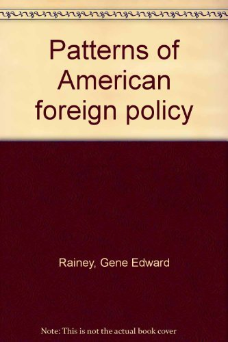 Patterns of American foreign policy